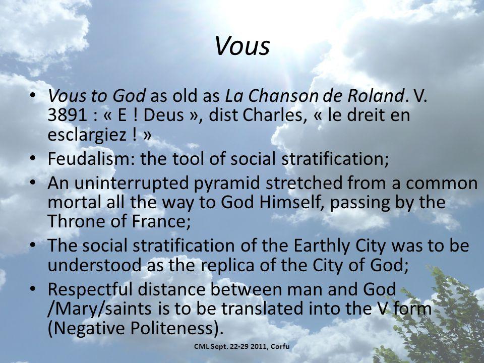 Vous Vous to God as old as La Chanson de Roland. V.