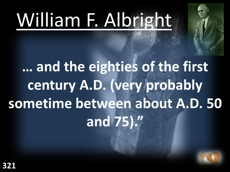 William F. Albright … and the eighties of the first century A.D.