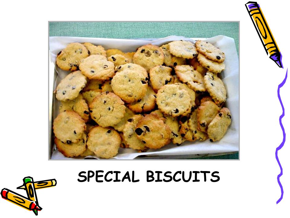 SPECIAL BISCUITS
