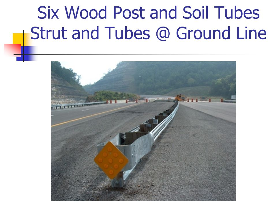 Six Wood Post and Soil Tubes Strut and Tubes @ Ground Line