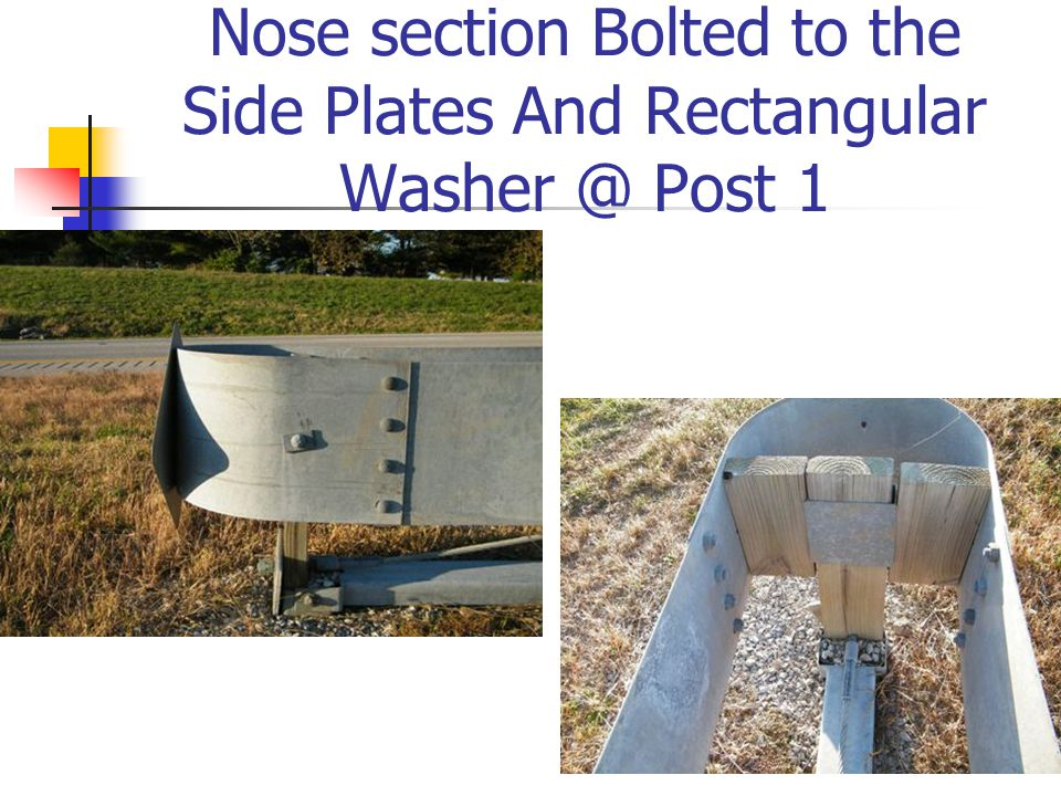 Nose section Bolted to the Side Plates And Rectangular Washer @ Post 1