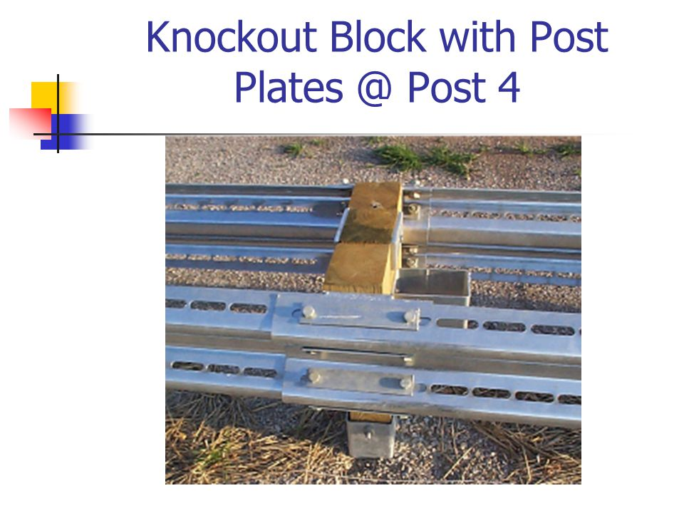Knockout Block with Post Plates @ Post 4