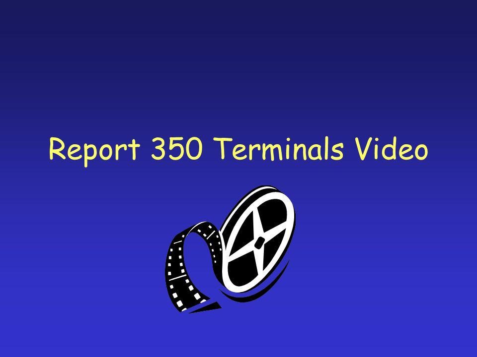 Report 350 Terminals Video