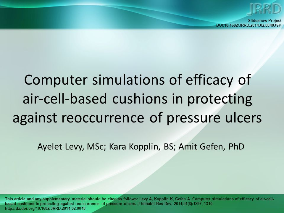 This article and any supplementary material should be cited as follows: Levy A, Kopplin K, Gefen A. Computer simulations of efficacy of air-cell- base