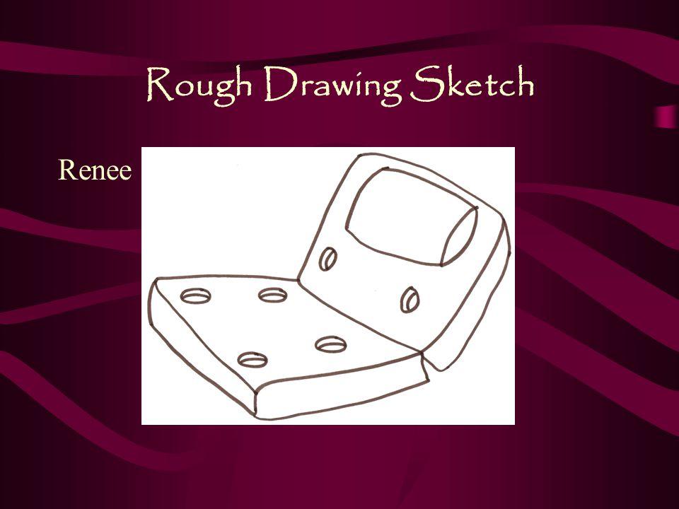 Rough Drawing Sketch Renee