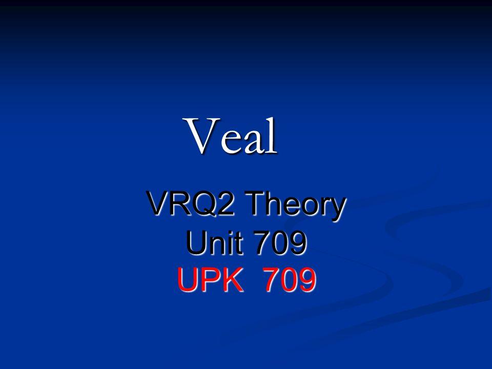 Veal VRQ2 Theory Unit 709 UPK 709