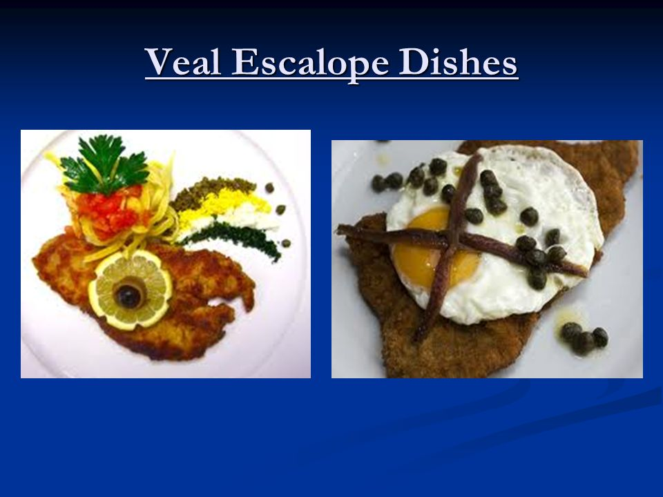Veal Escalope Dishes
