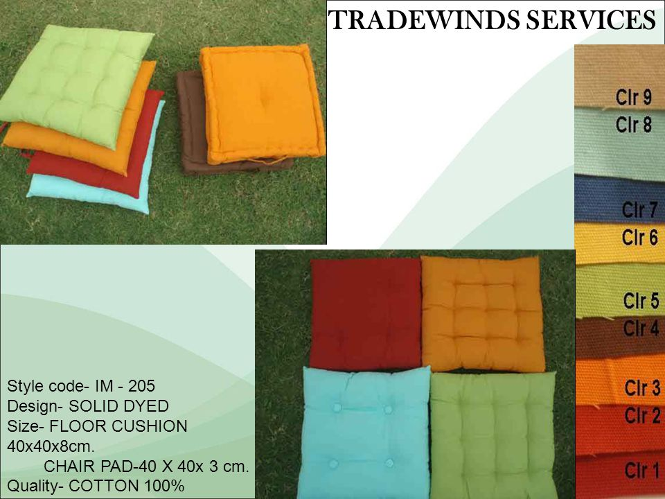 Style code- IM - 205 Design- SOLID DYED Size- FLOOR CUSHION 40x40x8cm.
