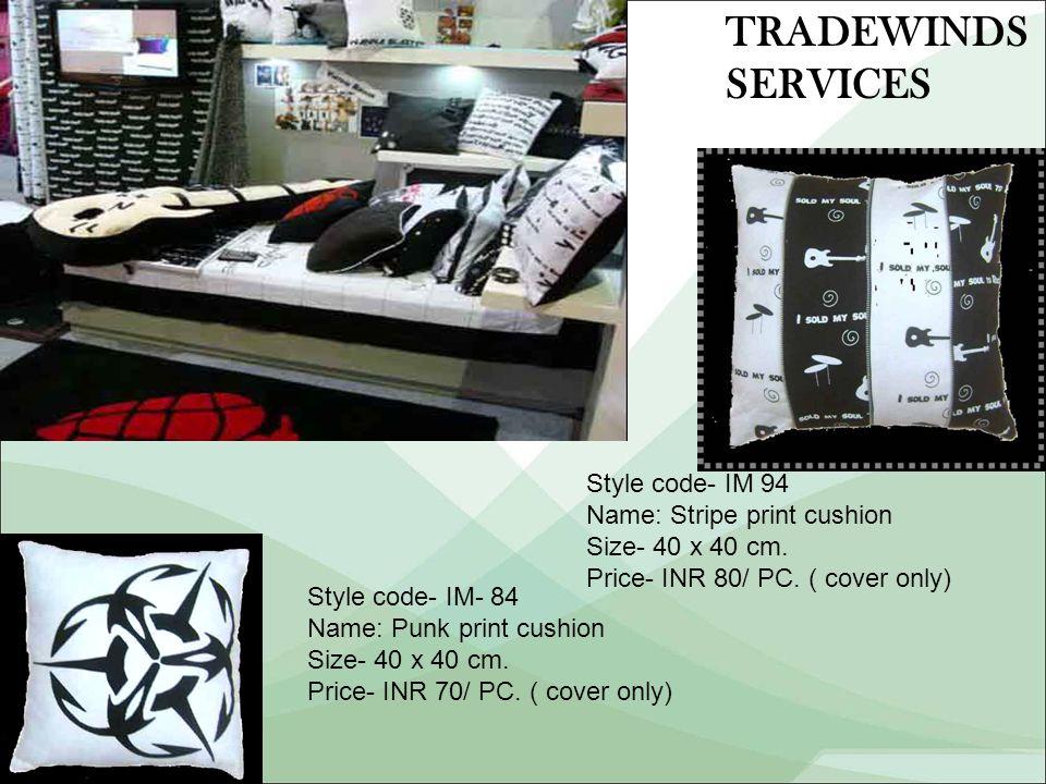 Style code- IM 94 Name: Stripe print cushion Size- 40 x 40 cm.