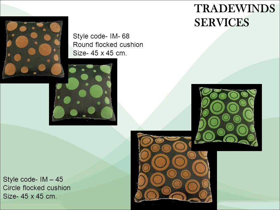 Style code- IM- 68 Round flocked cushion Size- 45 x 45 cm.