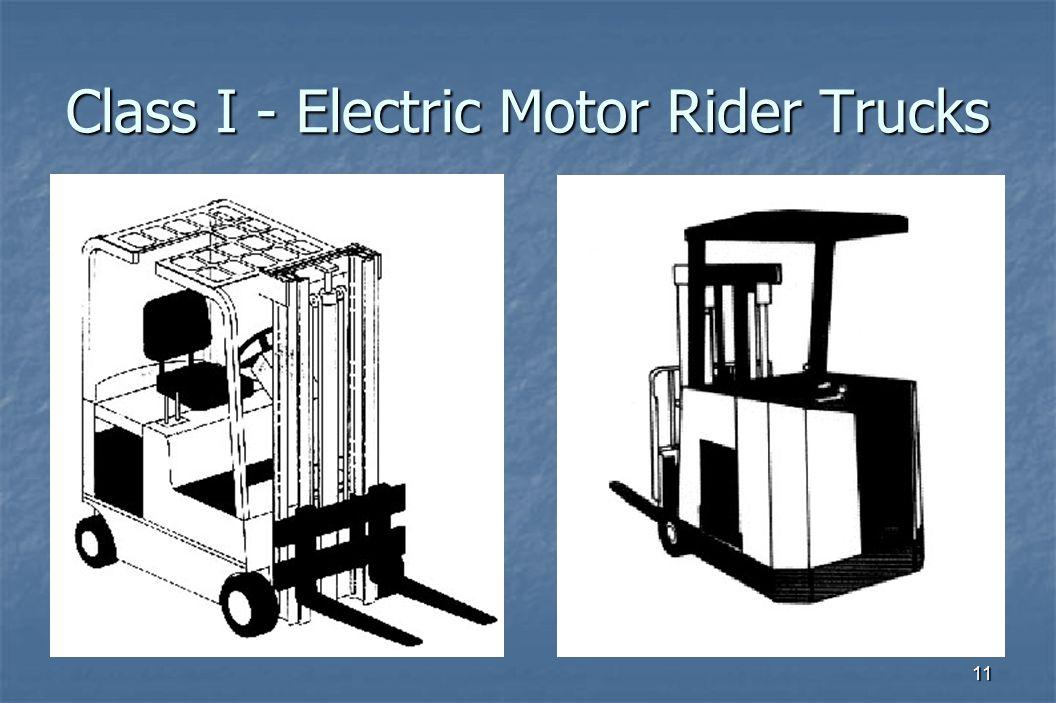 11 Class I - Electric Motor Rider Trucks