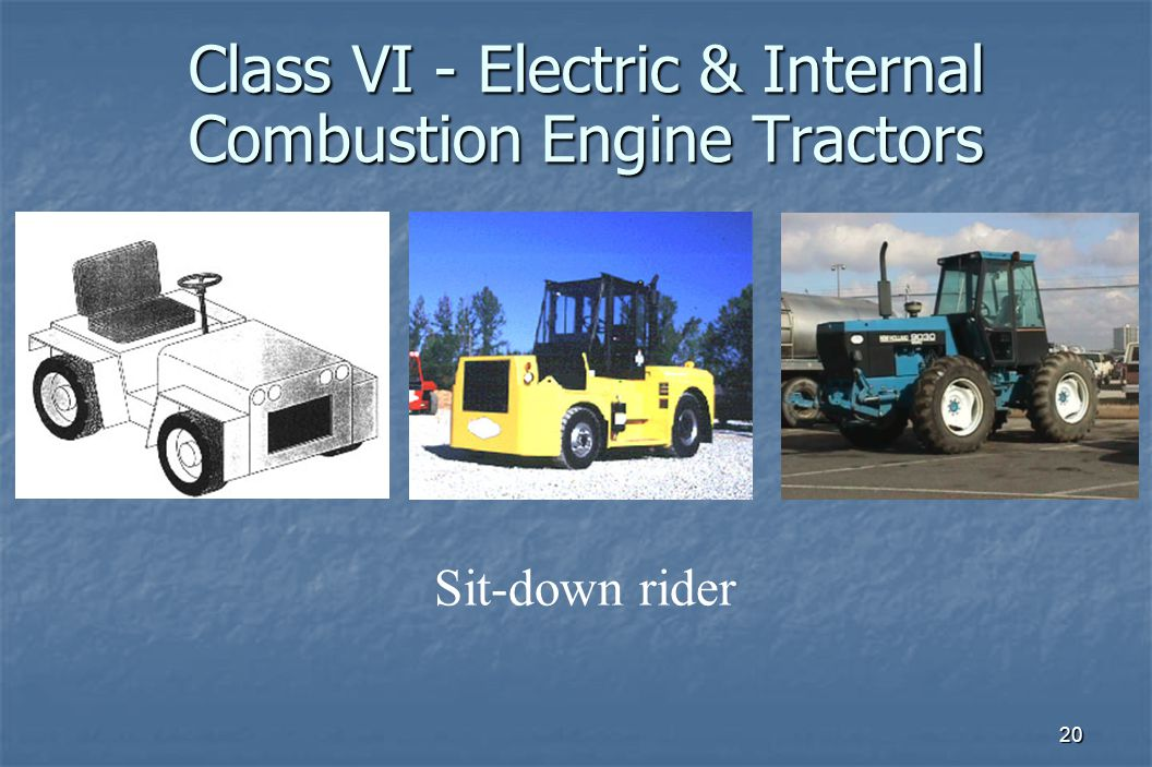 20 Class VI - Electric & Internal Combustion Engine Tractors Sit-down rider