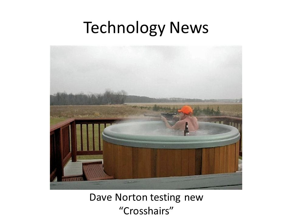 Technology News Dave Norton testing new Crosshairs