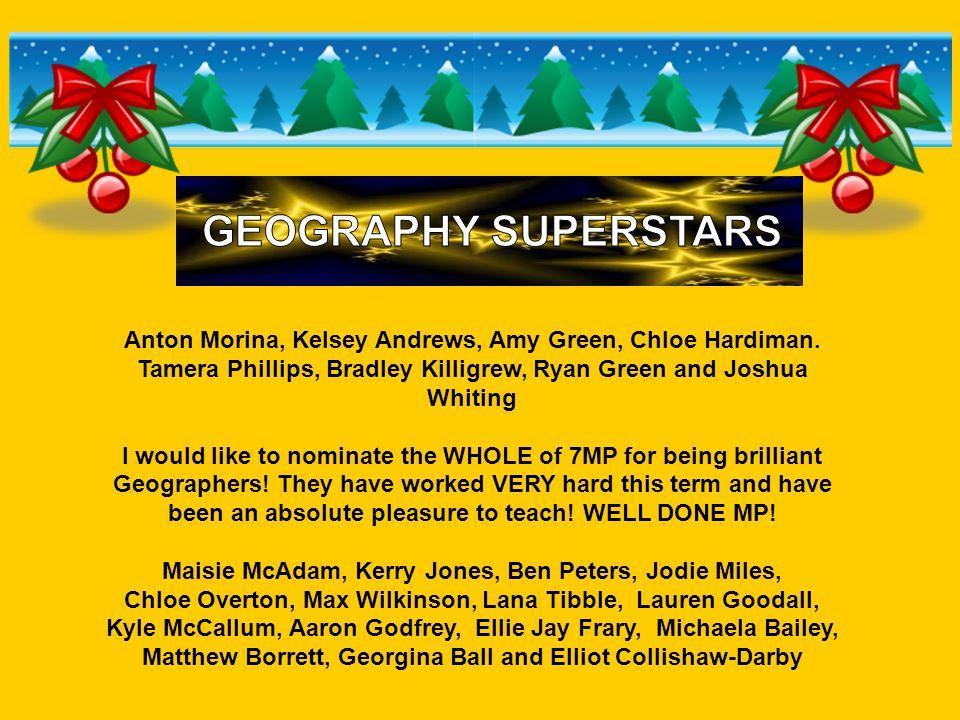 Anton Morina, Kelsey Andrews, Amy Green, Chloe Hardiman. Tamera Phillips, Bradley Killigrew, Ryan Green and Joshua Whiting I would like to nominate th