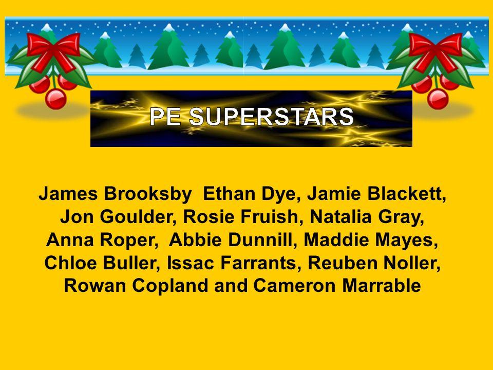 James Brooksby Ethan Dye, Jamie Blackett, Jon Goulder, Rosie Fruish, Natalia Gray, Anna Roper, Abbie Dunnill, Maddie Mayes, Chloe Buller, Issac Farran