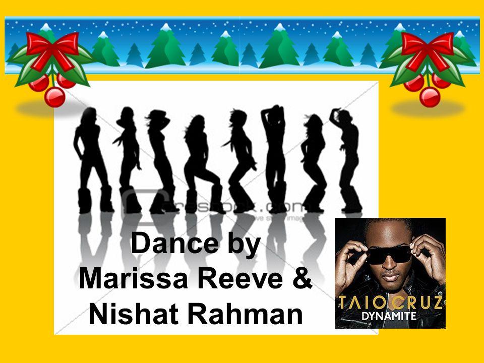 Dance by Marissa Reeve & Nishat Rahman