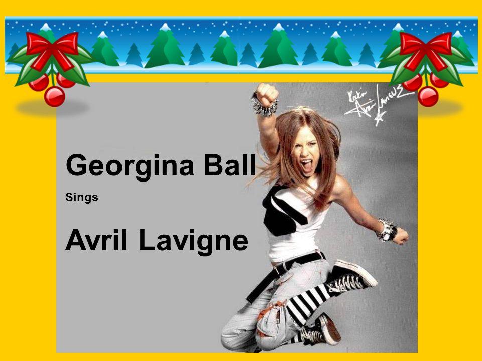 Georgina Ball Sings Avril Lavigne