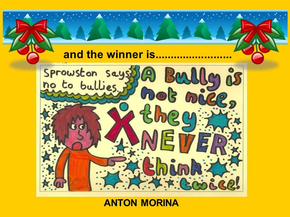 and the winner is......................... ANTON MORINA