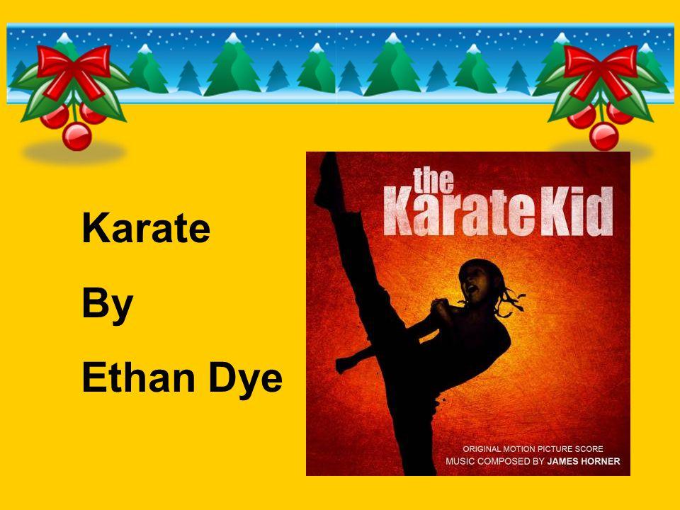 Karate By Ethan Dye