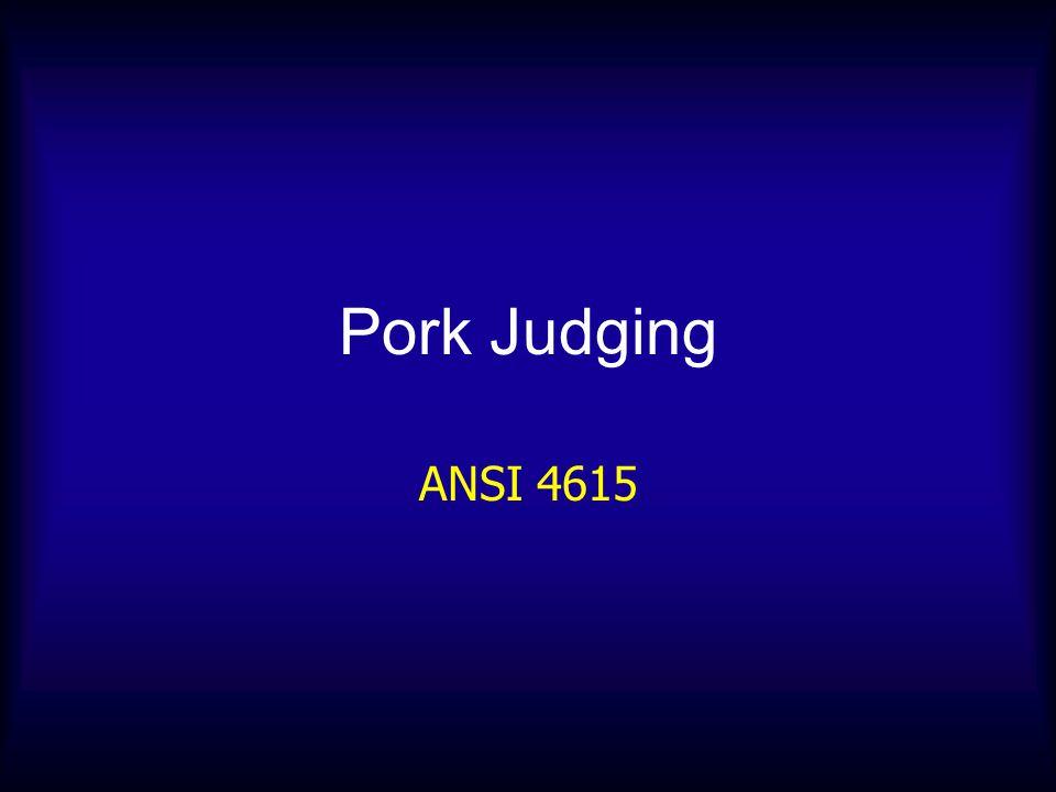 Pork Judging ANSI 4615