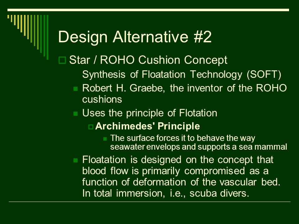 Design Alternative #2  Star / ROHO Cushion Concept Synthesis of Floatation Technology (SOFT) Robert H.