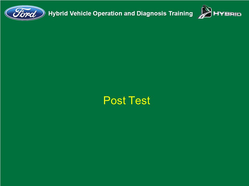 Hybrid Vehicle Operation and Diagnosis Training Post Test