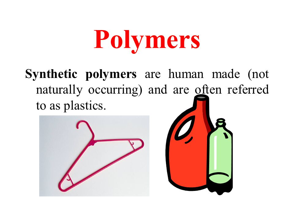 Polymers Natural polymers are found in natural systems. Cellulose, DNA, and proteins are examples.
