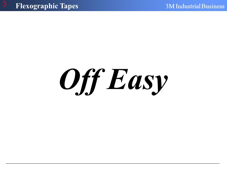 Flexographic Tapes 3M Industrial Business 3 Off Easy