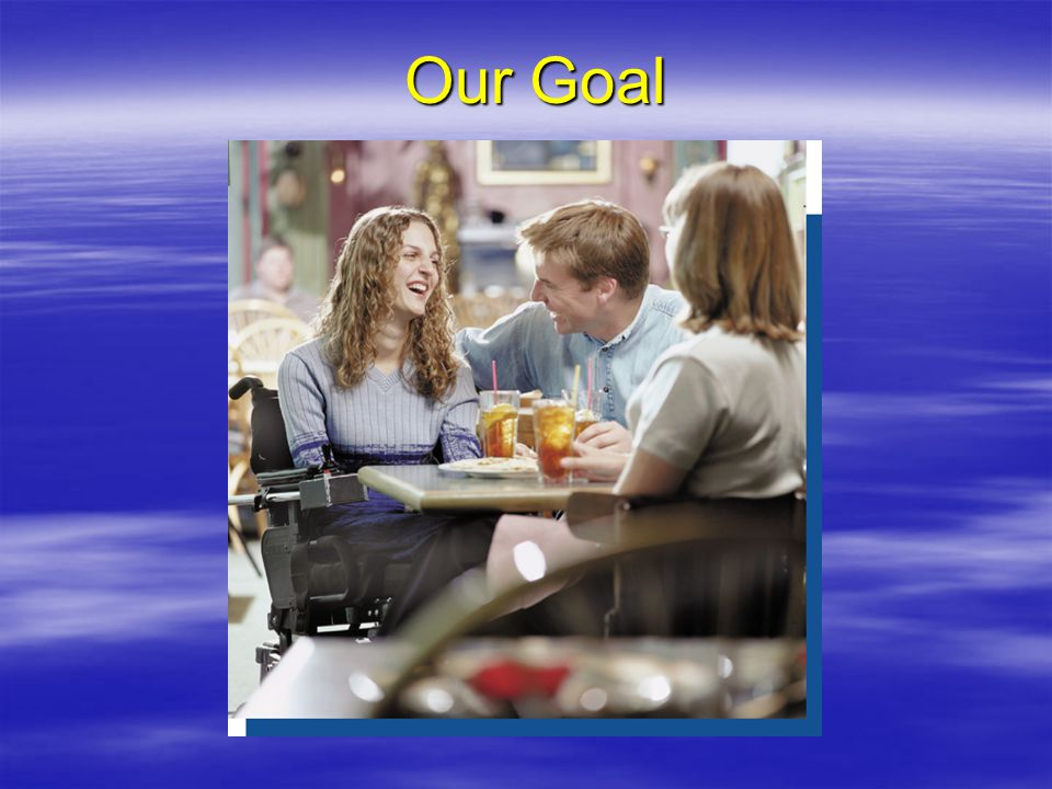 Our Goal