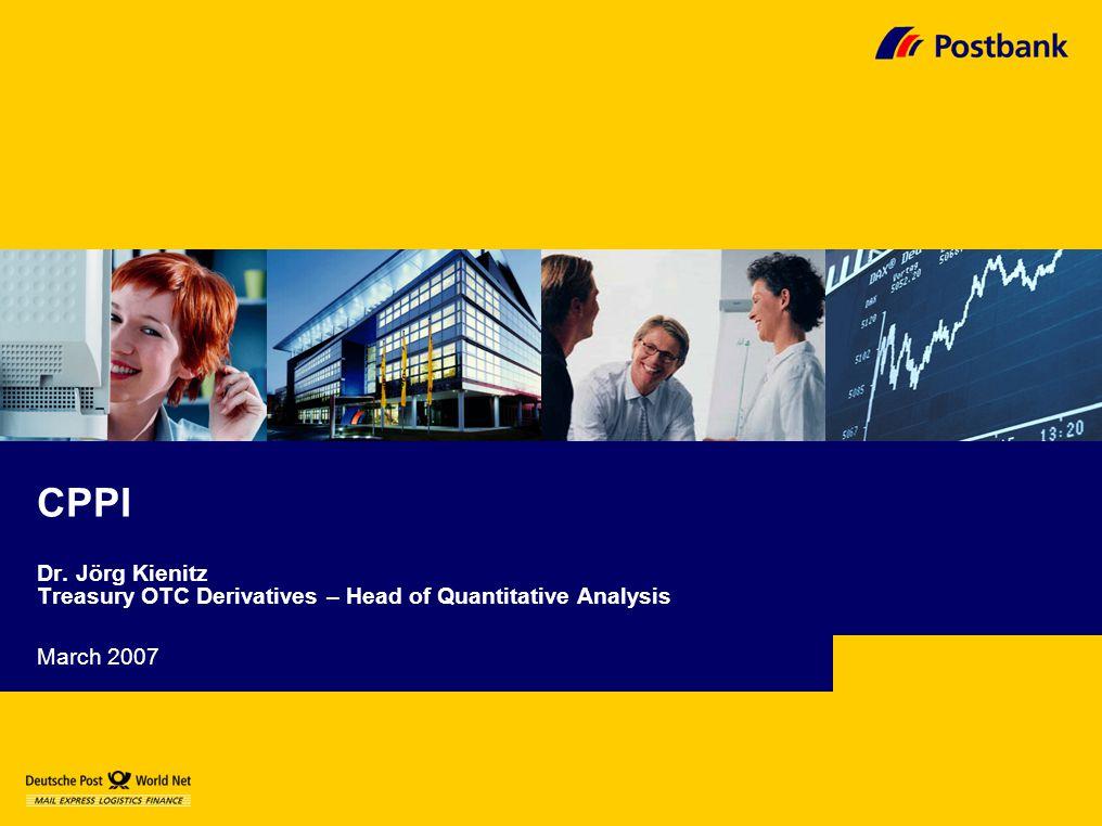 Seite 32 Präsentationstitel Mathfinance Workshop March 2007 Verfasser: Dr.