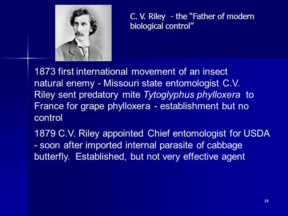 18 1873 first international movement of an insect natural enemy - Missouri state entomologist C.V.