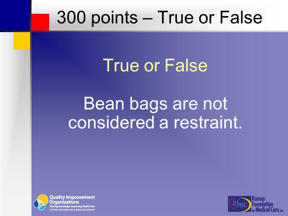 FALSE 300 points