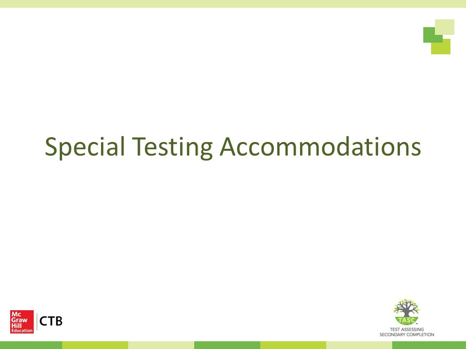 Special Testing Accommodations