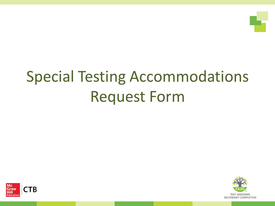 Special Testing Accommodations Request Form