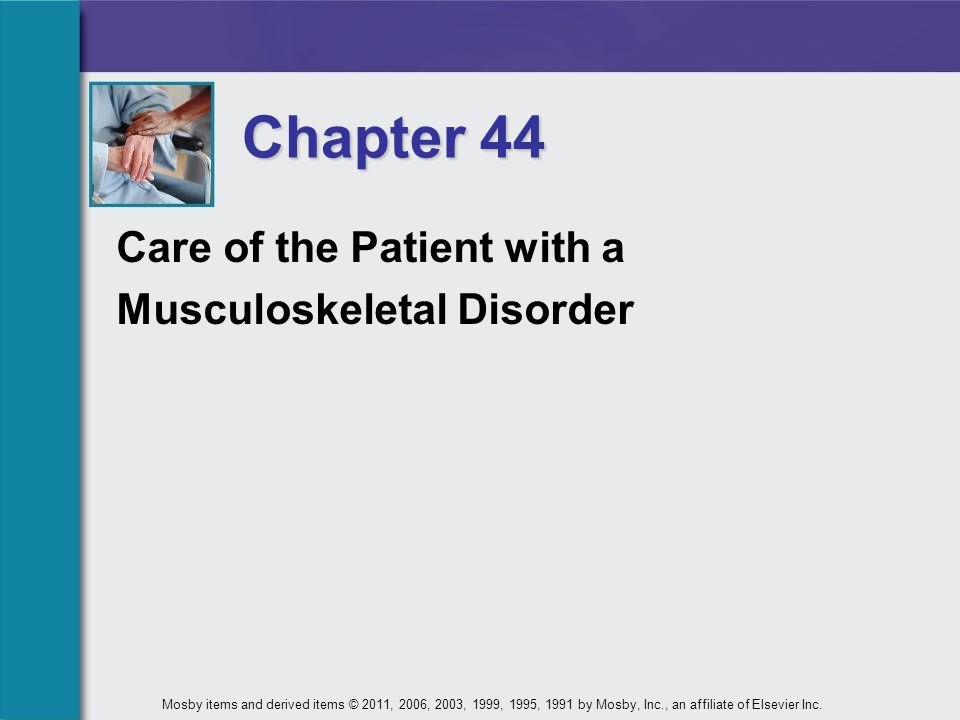 Slide 42Mosby items and derived items © 2011, 2006, 2003, 1999, 1995, 1991 by Mosby, Inc., an affiliate of Elsevier Inc.