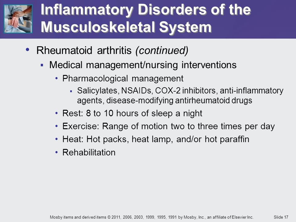 Slide 17Mosby items and derived items © 2011, 2006, 2003, 1999, 1995, 1991 by Mosby, Inc., an affiliate of Elsevier Inc. Inflammatory Disorders of the