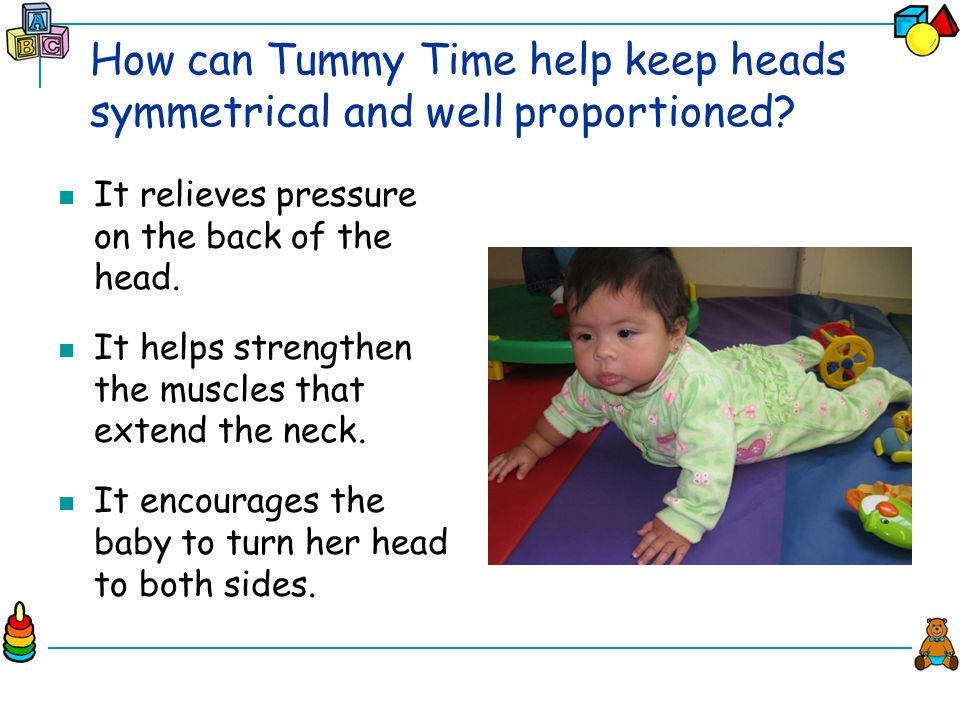How can Tummy Time help keep heads symmetrical and well proportioned.