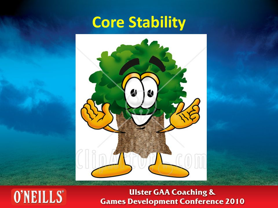 What are the benefits of Core Stability.More efficient use of muscle power.