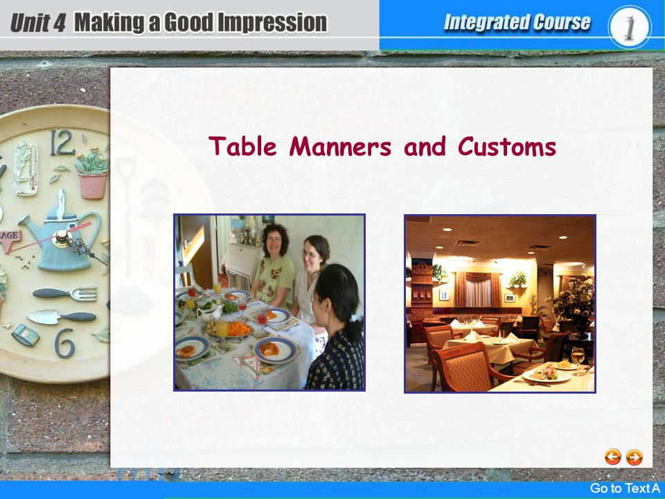 4textB Table Manners and Customs Go to Text A