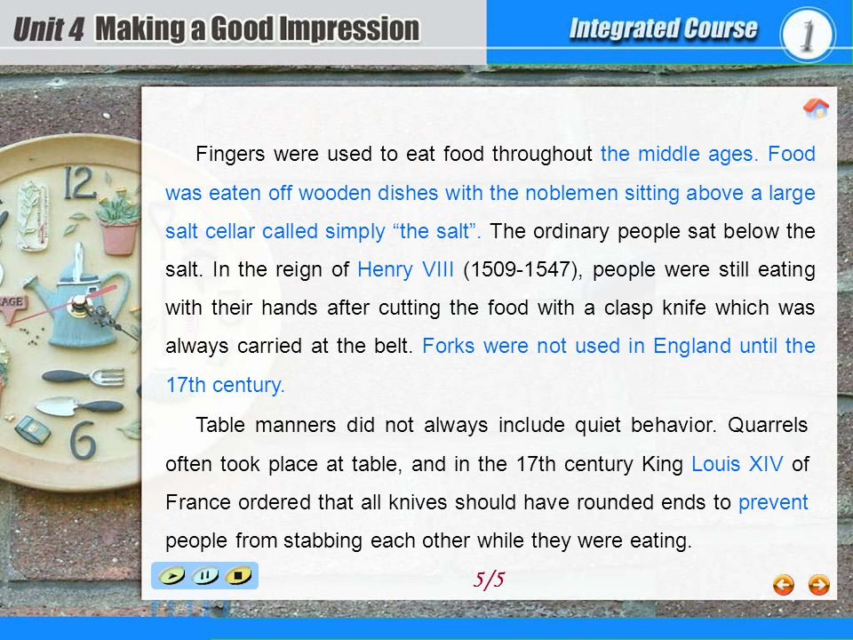 Fingers were used to eat food throughout the middle ages.
