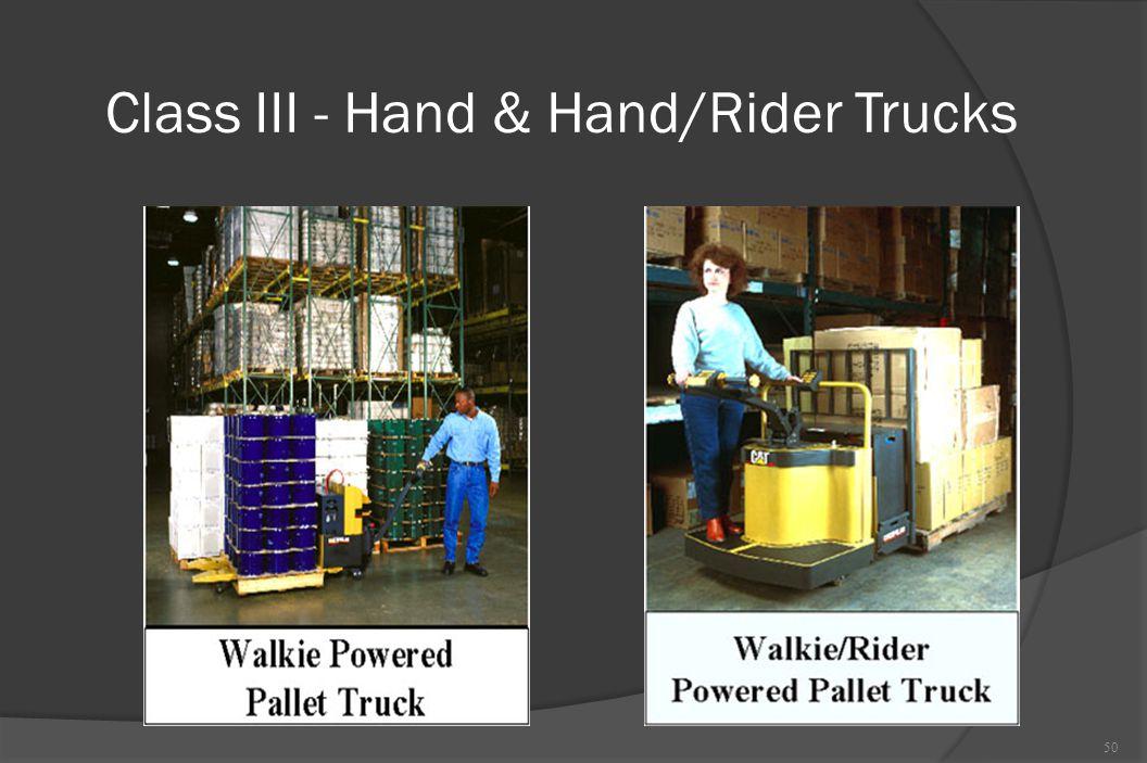 Class III - Hand & Hand/Rider Trucks 50