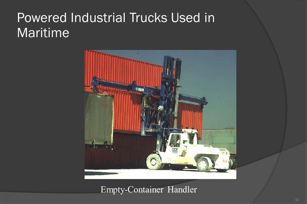 Powered Industrial Trucks Used in Maritime 61 Empty-Container Handler
