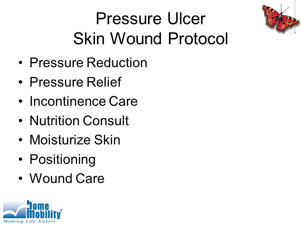 Pressure Ulcer Skin Wound Protocol Pressure Reduction Pressure Relief Incontinence Care Nutrition Consult Moisturize Skin Positioning Wound Care