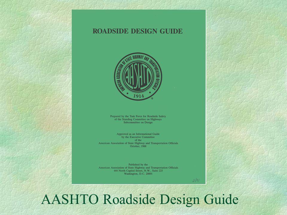 AASHTO Roadside Design Guide