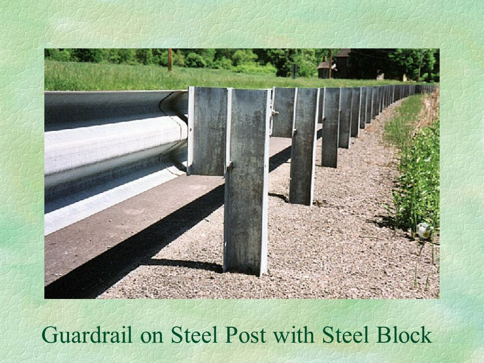 Guardrail on Steel Post with Steel Block