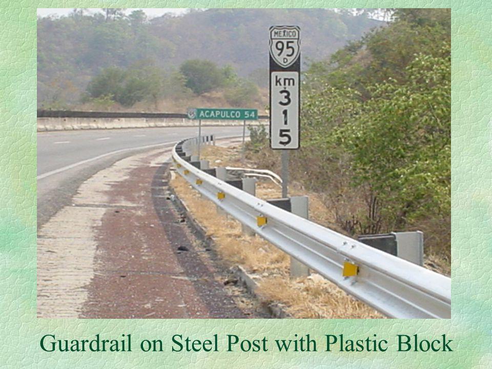 Guardrail on Steel Post with Plastic Block