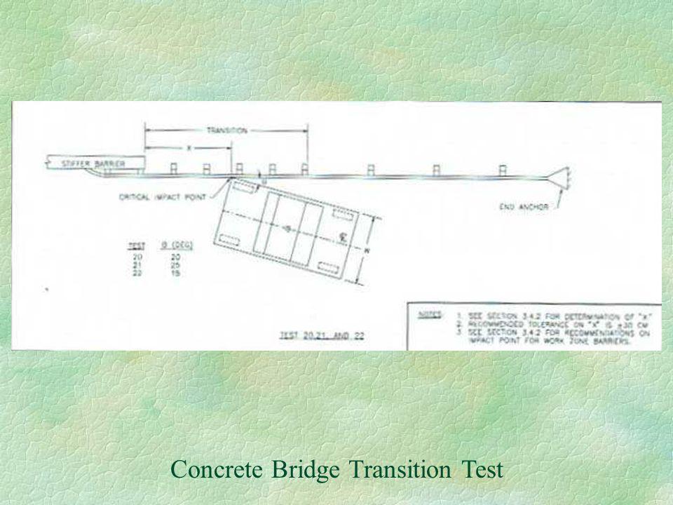 Concrete Bridge Transition Test