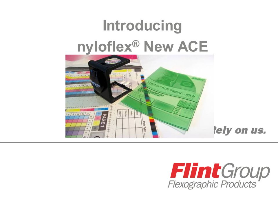 Introducing nyloflex ® New ACE