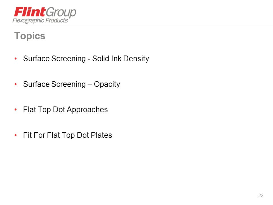 22 Topics Surface Screening - Solid Ink Density Surface Screening – Opacity Flat Top Dot Approaches Fit For Flat Top Dot Plates