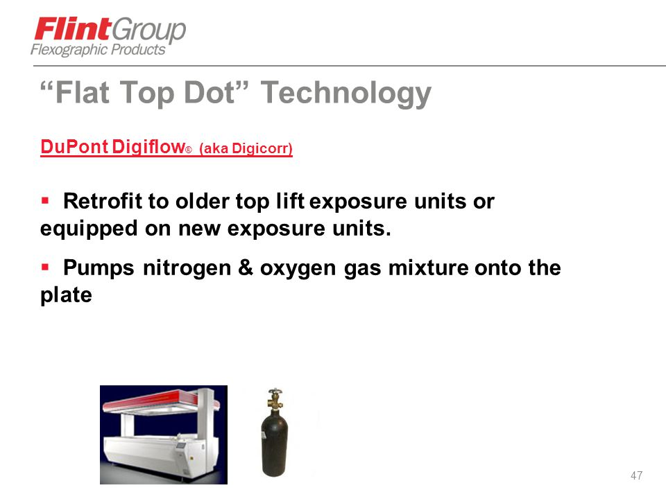"""47 """"Flat Top Dot"""" Technology DuPont Digiflow ® (aka Digicorr)  Retrofit to older top lift exposure units or equipped on new exposure units.  Pumps n"""